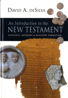 An Introduction To The New Testament : Contexts, Methods and Ministry Formation, Hardback Book