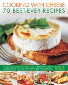 Cooking with Cheese : 70 Best-ever Recipes, Paperback Book
