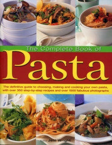 The Complete Book of Pasta, Paperback Book