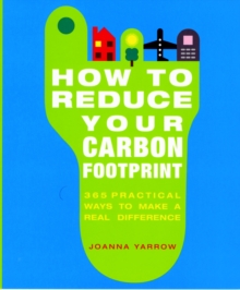 How To Reduce Your Carbon Footprint, Paperback Book
