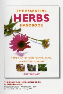"""The Essential Herbs Handbook: More than 100 herbs for well-being, healing and happiness "", Paperback Book"