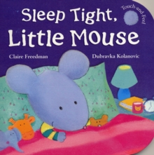 Sleep Tight, Little Mouse, Board book Book