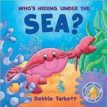 Who's Hiding Under the Sea?, Board book Book