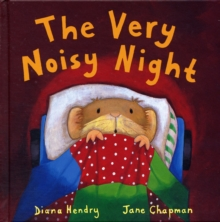 The Very Noisy Night, Hardback Book