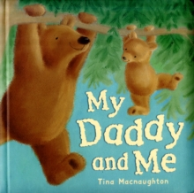 My Daddy and Me, Board book Book