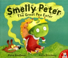 Smelly Peter : The Great Pea Eater, Paperback Book