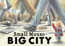 Small Mouse Big City, Paperback Book