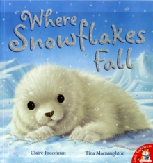 Where Snowflakes Fall, Paperback Book
