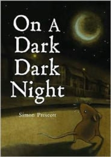 On a Dark Dark Night, Hardback Book