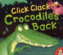 Click Clack Crocodile's Back, Paperback Book