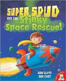 Super Spud and the Stinky Space Rescue, Paperback Book