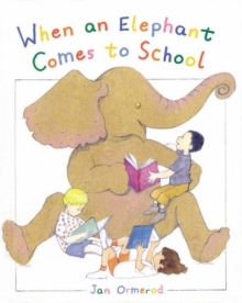 When an Elephant Comes to School, Paperback Book