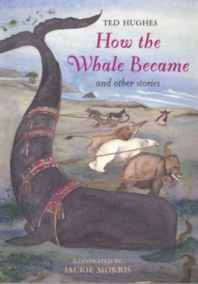 How the Whale Became : And Other Stories, Paperback Book