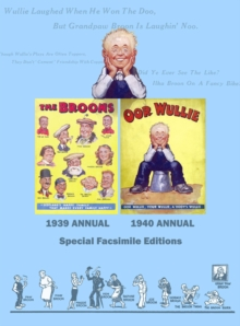 Broons/Oor Wullie : Facsimile Edition of the First Ever Broon and Oor Wullie Annuals, Hardback Book