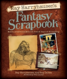 Ray Harryhausen's Fantasy Scrapbook, Hardback Book