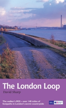 The London Loop : Recreational Path Guide, Paperback Book