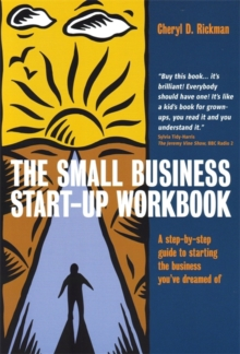 The Small Business Start-Up Workbook : A Step-by-step Guide to Starting the Business You've Dreamed of, Paperback Book