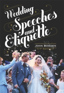 Wedding Speeches And Etiquette, 7th Edition, Paperback Book