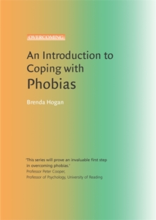 An Introduction to Coping with Phobias, Paperback Book