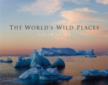 The World's Wild Places, Hardback Book