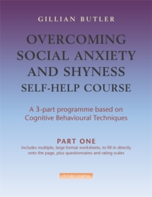 Overcoming Social Anxiety & Shyness Self Help Course  [3 vol pack], Paperback Book