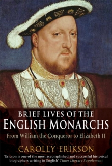 Brief Lives of the English Monarchs, Paperback / softback Book