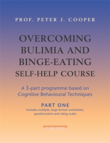 Overcoming Bulimia and Binge-Eating Self Help Course: Part One, Paperback Book
