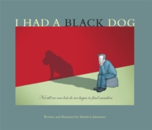 I Had a Black Dog, Paperback Book