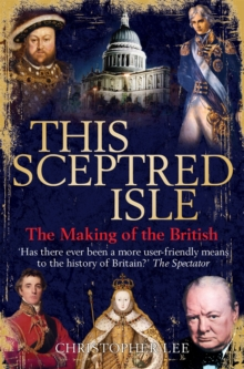 This Sceptred Isle, Paperback / softback Book