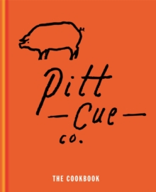 Pitt Cue Co. - The Cookbook, Hardback Book