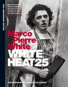 White Heat 25 : 25th anniversary edition, Hardback Book