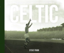 Celtic In The Black & White Era