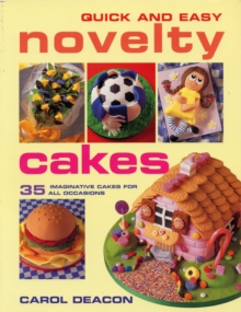 Quick and Easy Novelty Cakes, Paperback Book