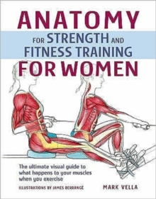 Anatomy and Strength Training for Women, Hardback Book