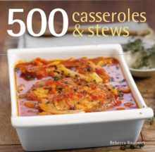 500 Casseroles and Stews, Hardback Book