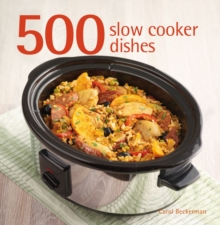 500 Slow Cooker Dishes, Hardback Book