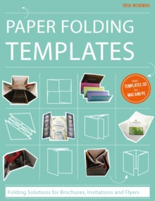 Paper Folding Templates : Folding Solutions for Brochures, Invitations & Flyers, Hardback Book