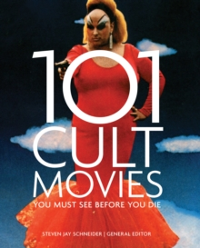101 Cult Movies You Must See Before You Die, Paperback Book