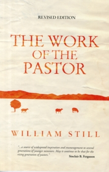 The Work of the Pastor, Paperback Book