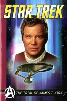 Star Trek Comics Classics : Trial of James T. Kirk, Paperback / softback Book