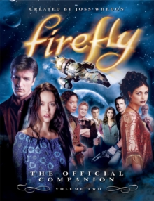 Firefly: Vol. 2: Official Companion, Paperback Book