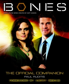Bones - the Official Companion : The Official Companion Seasons 1 and 2, Paperback Book