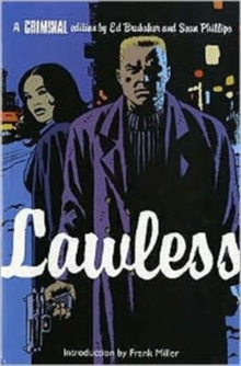 Criminal : Lawless v. 2, Paperback Book