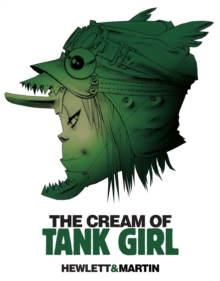 Tank Girl - Cream of the Tank, Paperback Book