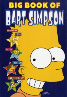 Simpsons Comics : Big Book of Bart Simpson, Paperback Book