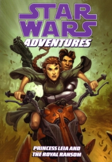 Star Wars Adventures : Princess Leia and the Royal Ransom v. 2, Paperback Book
