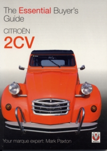 Citroen 2CV : The Essential Buyer's Guide, Paperback Book