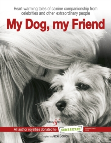 My Dog, My Friend, Hardback Book