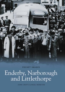 Enderby, Narborough, and Littlethorpe, Paperback / softback Book