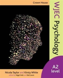 Crown House WJEC Psychology : A2 Level, Paperback / softback Book